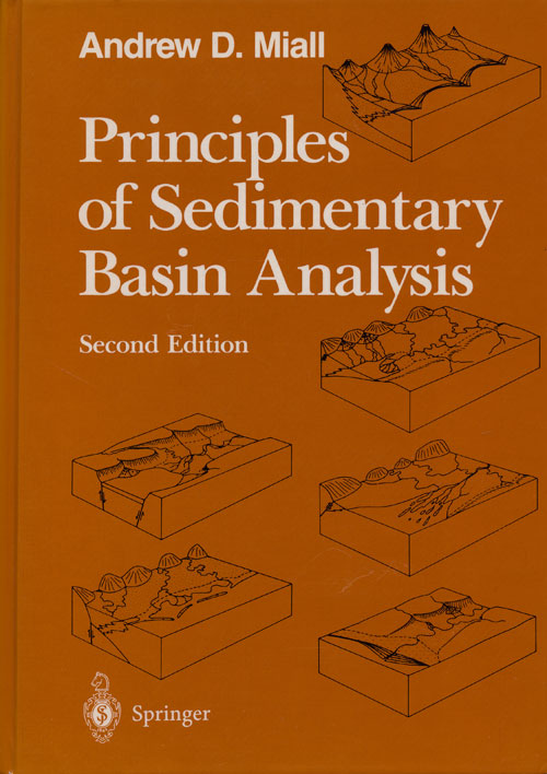 Principles of Sedimentary Basin Analysis Second Edition. Andrew D. Miall.