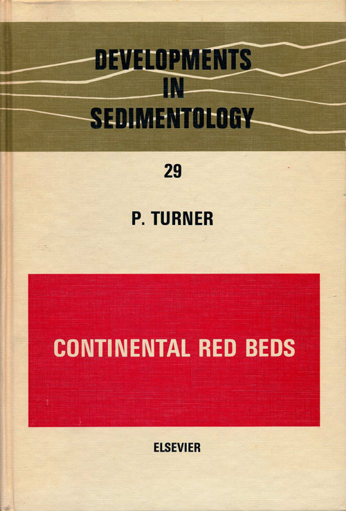 Continental Red Beds. P. Turner.