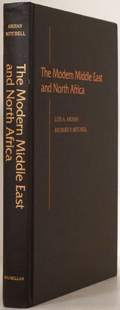 The Modern Middle East and North Africa. Lois Aroian, Richard Mitchell.