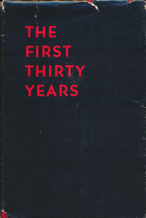 The First Thirty Years A History of Texas Technological College 1925-1955. Ruth Horn Andrews.