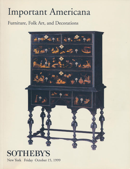 Sotheby's Important Americana: Furniture, Folk Art, and Decorations, Friday, October 15, 1999. Sale # 7350. Sotheby's, Auction Cataloge.