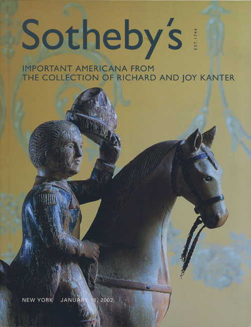 Sotheby's Important Americana from The Collection of Richard and Joy Kanter: January 18, 2002. Sale # 7755. Sotheby's, Auction Cataloge.