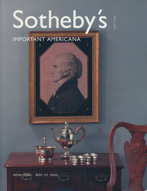 Sotheby's Important Americana: Including Silver, Flags, Folk Art & Furniture. May 23, 2002. Sale # 7801. Sotheby's, Auction Cataloge.