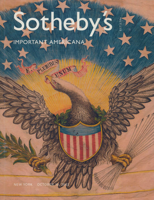 Sotheby's Important Americana: October 10, 2002. Sale # 7825. Sotheby's, Auction Cataloge.