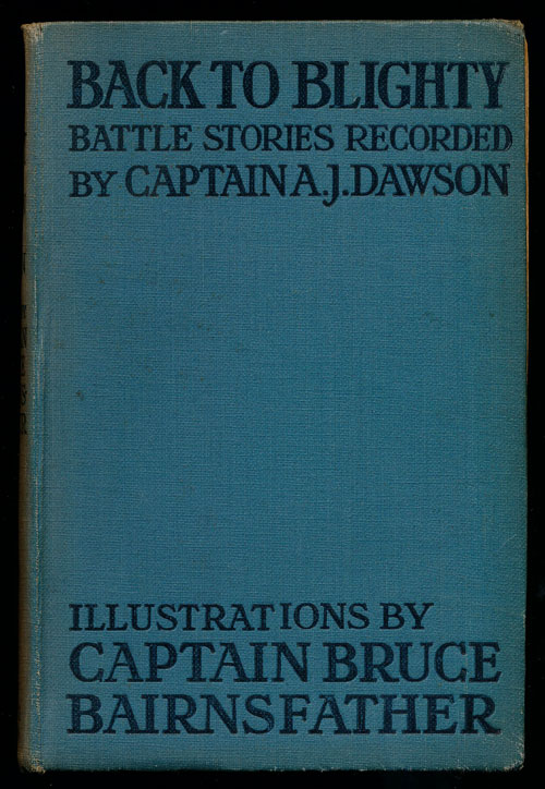 Back to Blighty Battle Stories. Captain A. J. Dawson.