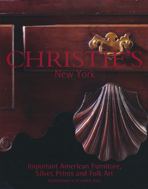 Important American Furniture, Silver, Prints and Folk Art; Wednesday 9 October 2002. Sale # 1129. Christie's.