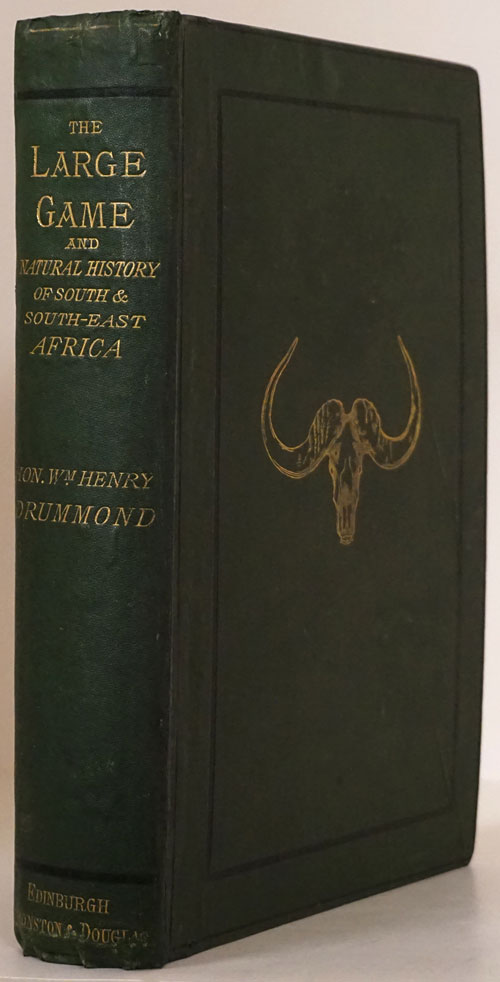 The Large Game and Natural History of South and South-East Africa. The Hon. William Henry Drummond.