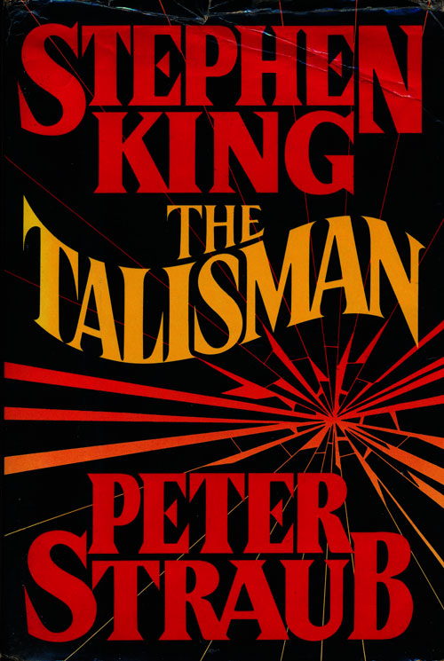The Talisman. Stephen King, Peter Straub.