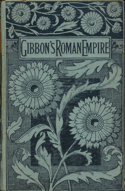 The History of the Decline and Fall of the Roman Empire Volume III. Edward Gibbon.