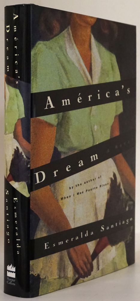 America's Dream A Novel. Esmeralda Santiago.