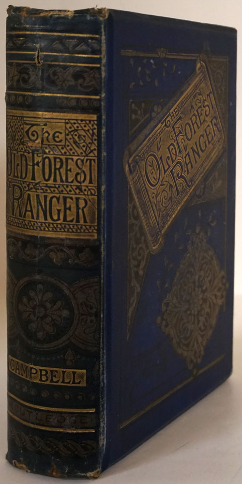 The Old Forest Ranger; Or, Wild Sports of India On the Neilgherry Hills, in the Jungles, and on the Plains. Major Walter Campbell.