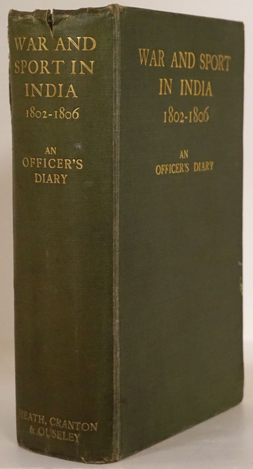 War and Sport in India 1802-1806: an Officer's Diary. John Pester.