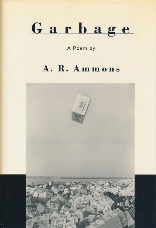 Garbage A Poem. A. R. Ammons.