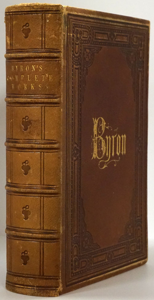 The Poetical Works of Lord Byron With Copious Illustrative Notes and a Memoir of His Life. Byron.