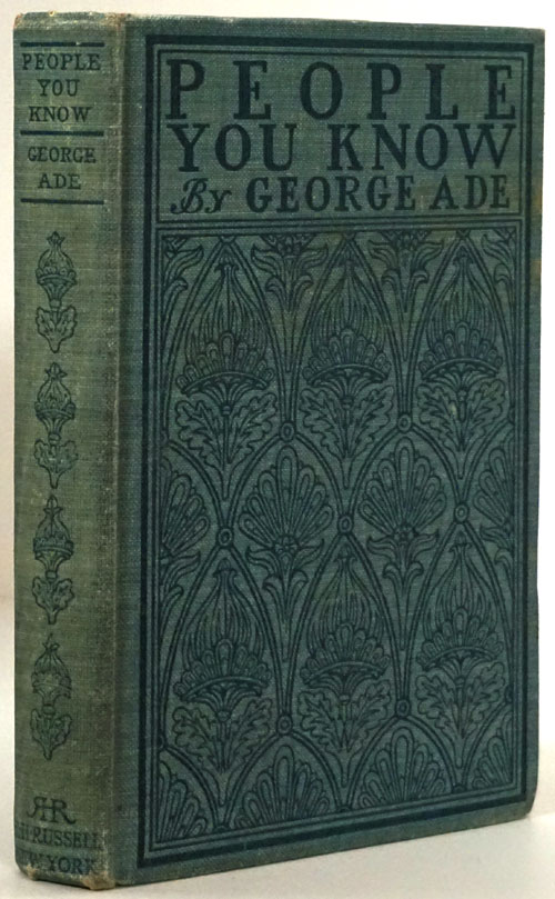 People You Know. George Ade.