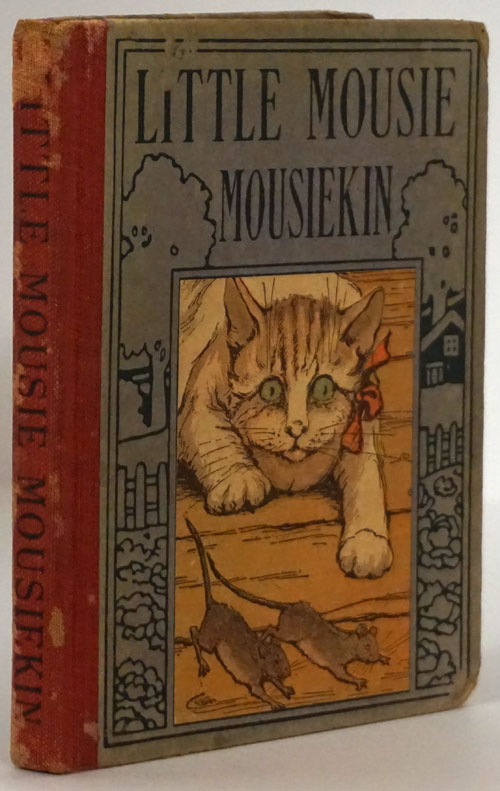 Little Mousie Mousiekin A Tale for Wee Folks. M. C. H.