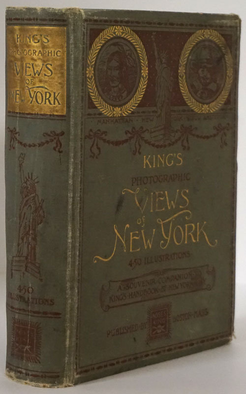 King's Photographic Views of New York. Moses King, Publisher.