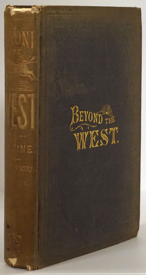 Beyond the West. George W. Pine.
