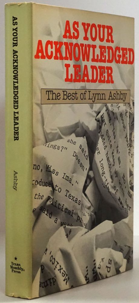 As Your Acknowledged Leader The Best of Lynn Ashby. Lynn Ashby.