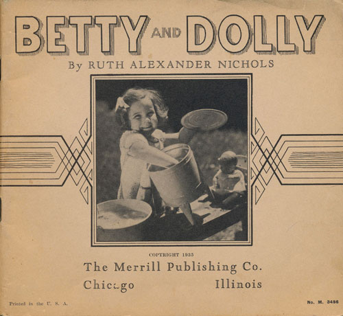 Betty and Dolly. Ruth Alexander Nichols.