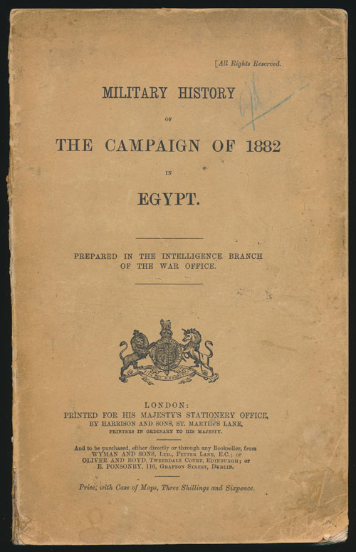 Military History of the Campaign of 1882 in Egypt. Colonel J. Maurice.