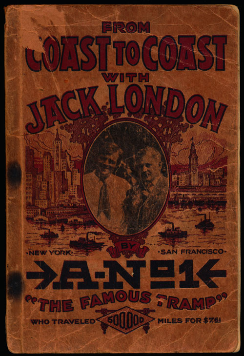 From Coast to Coast with Jack London. A-No.1, Leon Ray Livingston.