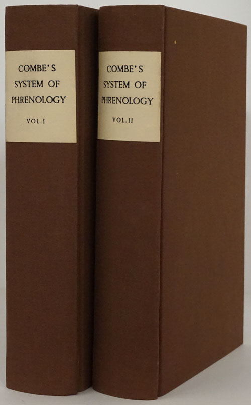 A System of Phrenology (2 Volumes Complete). George Combe.