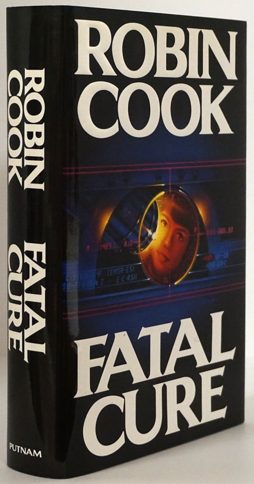 Fatal Cure. Robin Cook.