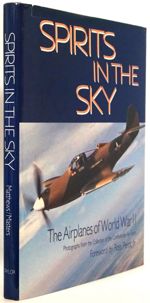 Spirits in the Sky The Airplanes of World War II. Nancy Robinson Masters.