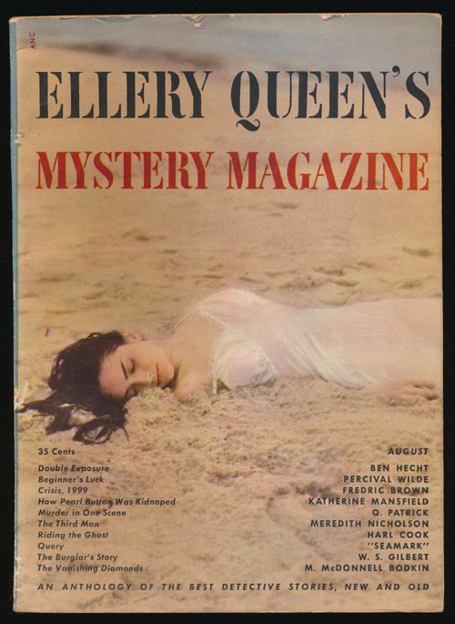 Ellery Queen's Mystery Magazine Volume 14, August 1949, Number 69 An Anthology of Detective Stories, New and Old. Ben Hecht, Percival Wilde, Fredric Brown, Katherine Mansfield, Etc.