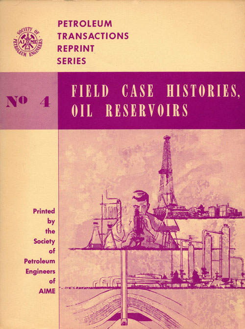 Field Case Histories, Oil Reservoirs No. 4
