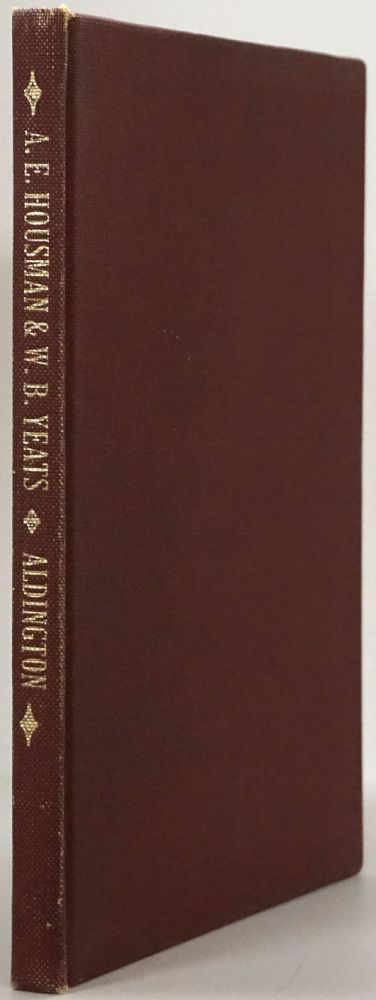 A. E. Housman & W. B. Yeats Two Lectures. Richard Aldington.
