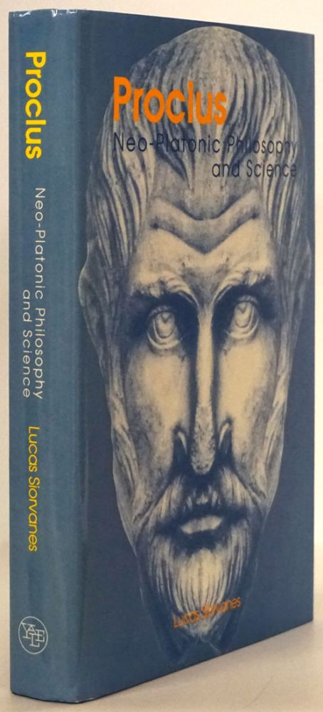 Proclus Neo-Platonic Philosophy and Science. Lucas Siorvanes.