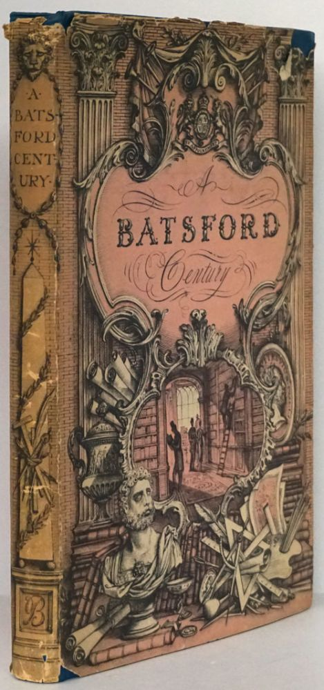 A Batsford Century The Record of a Hundred Years of Publishing and Bookselling, 1843-1943. Hector Bolitho.