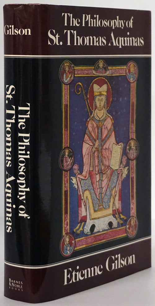 The Philosophy of St. Thomas Aquinas. Etienne Gilson.
