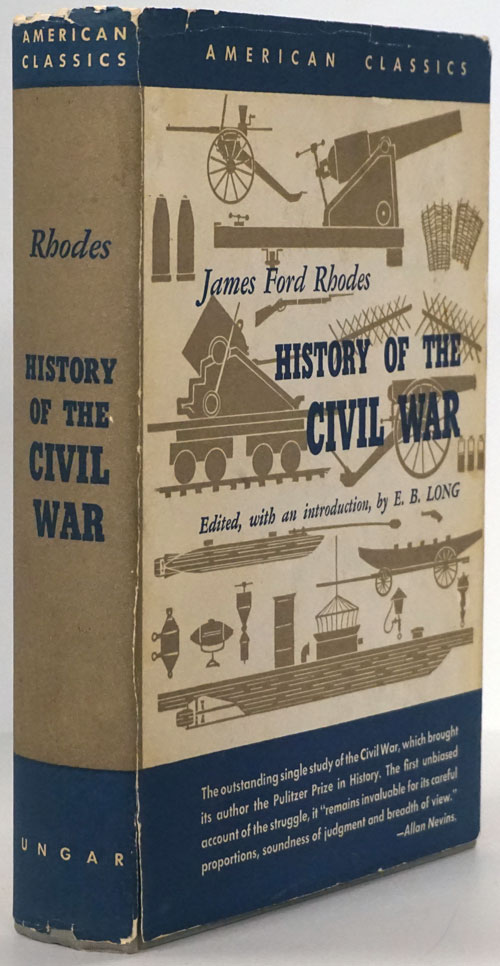 History of the Civil War 1861-1865. James Ford Rhodes.