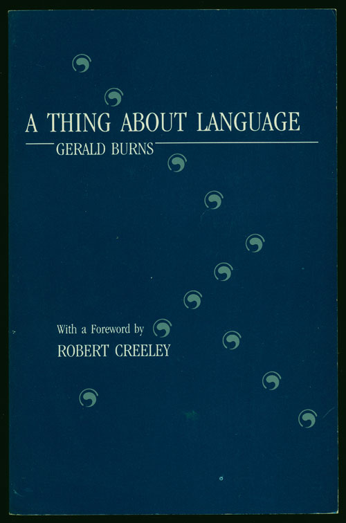 A Thing about Language. Gerald Burns.