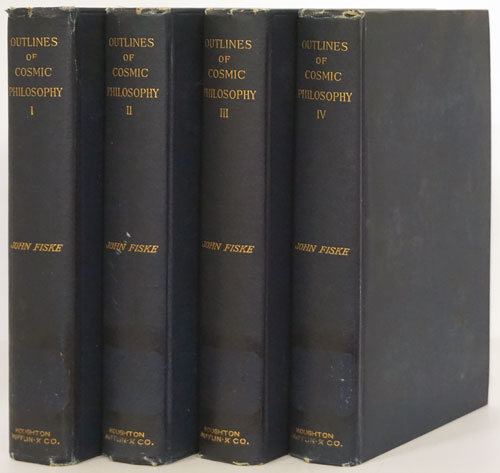 Outlines of Cosmic Philosophy: Based on the Doctrine of Evolution, with Criticisms on the Positive Philosophy (Complete 4 Volume Set). John Fiske.