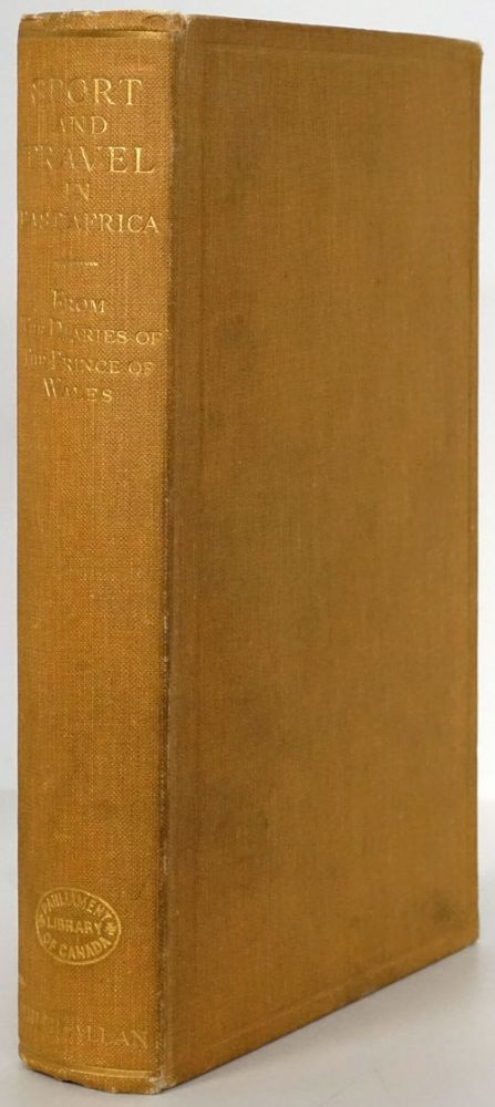 Sport and Travel in East Africa an Account of Two Visits 1928 and 1930 Compiled from the Private Diaries of H. R. H. the Prince of Wales. Patrick Chalmers.