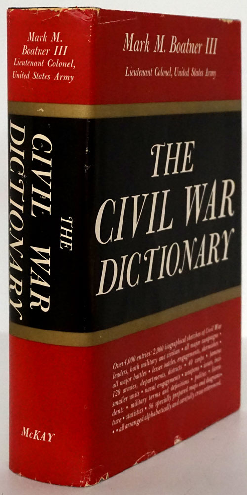 The Civil War Dictionary. Mark M. Boatner III.