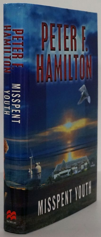 Misspent Youth. Peter F. Hamilton.