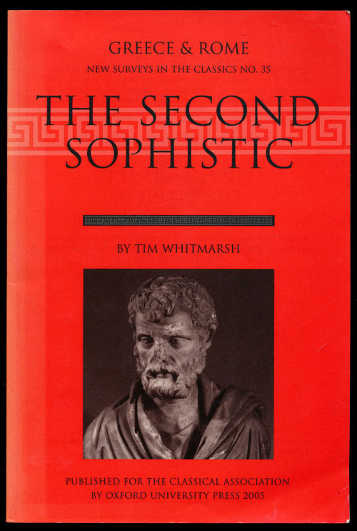 The Second Sophistic. Tim Whitmarsh.