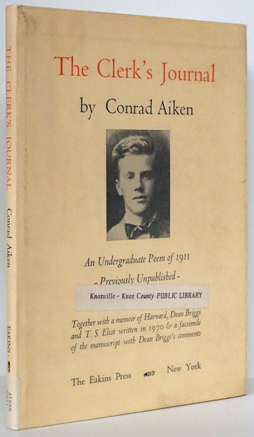 The Clerk's Journal Being the Diary of a Queer Man. Conrad Aiken.