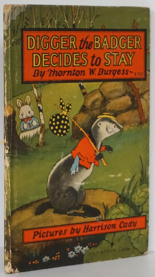 Digger the Badger Decides to Stay. Thornton W. Burgess.
