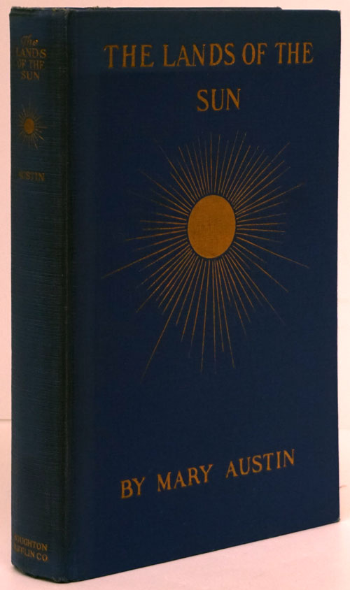 The Lands of the Sun. Mary Austin.