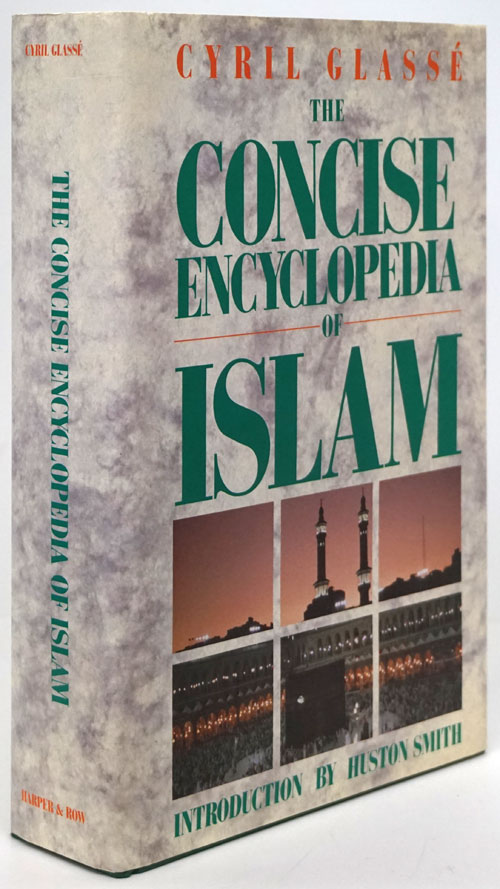The Concise Encyclopedia of Islam. Cyril Glasse.