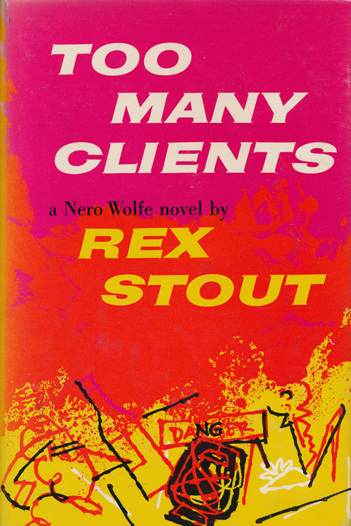 Too Many Clients. Rex Stout.