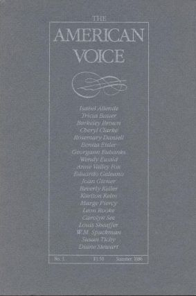 The American Voice - No. 3 - Summer, 1986. Isabel Allende, Tricia Bauer, Berkeley Brown, Cheryl...