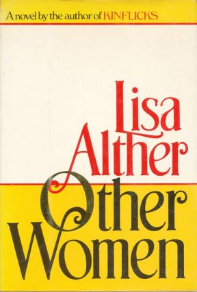 Other Women. Lisa Alther.