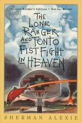 The Lone Ranger And Tonto Fistfight In Heaven. Sherman Alexie
